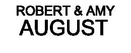 Robert & Amy August